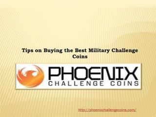 Tips on Buying the Best Military Challenge Coins