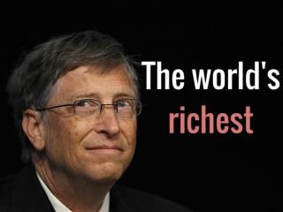 The world's richest