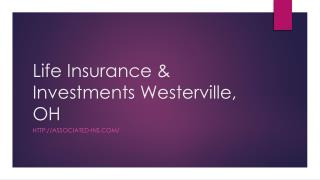 Life Insurance & Investments Westerville, OH