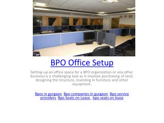 BPO Office Setup