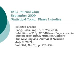 HCC Journal Club September 2009 Statistical Topic:  Phase I studies