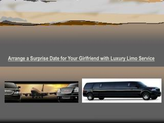 Arrange a Surprise Date for Your Girlfriend with Luxury Limo