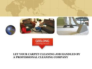 LET YOUR CARPET CLEANING JOB HANDLED BY A PROFESSIONAL CLEAN