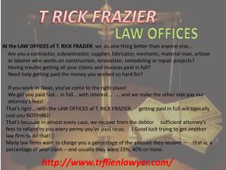 T. Ric Construction Law, Liens and Attorney Dallas TX and Fo