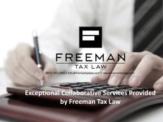 Exceptional Collaborative Services Provided by Freeman Tax L