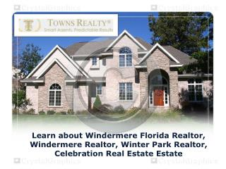 Learn about Windermere Florida Realtor, Windermere Realtor,
