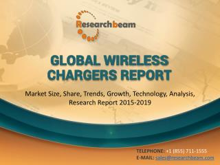 Global Wireless Chargers Market Size, Share, Trends, Growth
