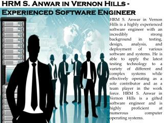 HRM S. Anwar in Vernon Hills - Experienced Software Engineer