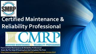 Certified Maintenance & Reliability Professional  questions