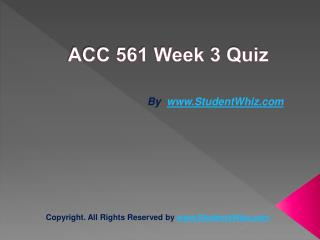 ACC 561 Week 3 knowledge Check Answers