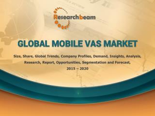 Global Mobile Vas Industry 2015 Market Research Report Size