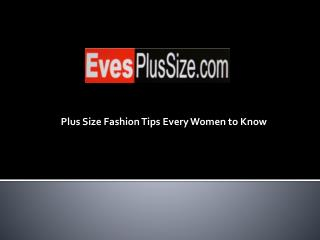 Plus Size Fashion Tips Every Women to Know
