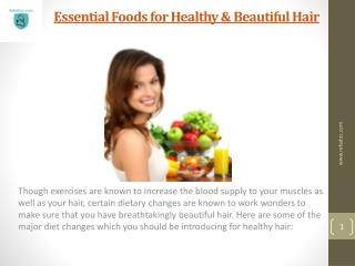 Essential Foods for Healthy & Beautiful Hair