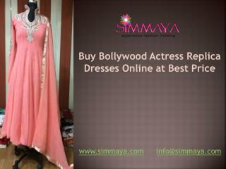 Buy Bollywood Actress Replica Dresses Online at Best Price