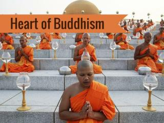 Heart of Buddhism