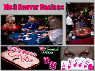 Visit Denver Casinos