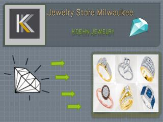 Jewelry Store Milwaukee