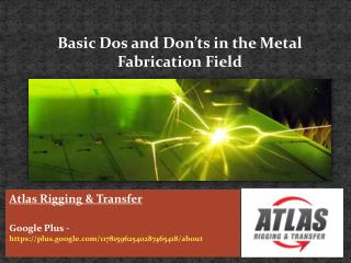 Using the suitable guide when operating in metal fabrication