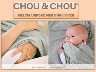 Multi-Purpose Nursing Cover | CHOU & CHOU