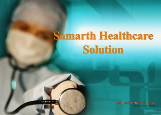 Samarth Healthcare Solution Nagpur,Raipur