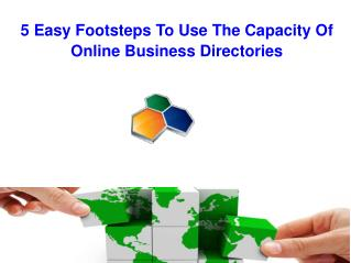 5 Easy Footsteps To Use The Capacity Of Online Business Dir.