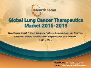 Global Lung Cancer Therapeutics Market 2015-2019