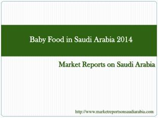 Baby Food in Saudi Arabia 2014