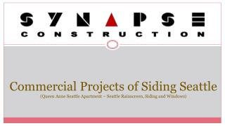 Synapse Construction - Seattle Commercial Siding Project (Qu