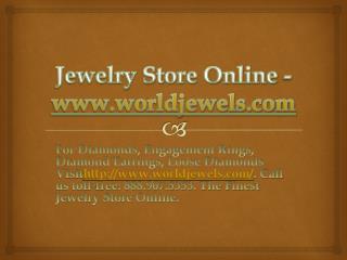 Jewelry Store Online -www.worldjewels.com