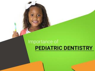 Importance of a Pediatric Dentist in San Diego