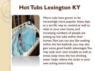 Hot Tubs Lexington KY