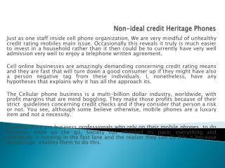 Non-ideal credit Heritage Phones