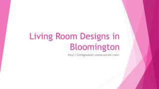 Living Room Designs in Bloomington