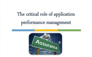 The critical role of application performance management