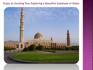 Enjoy an Exciting Tour in Oman
