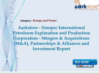 Aarkstore - Sinopec International Petroleum Exploration