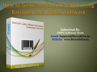 How to Generate Barcode labels using Barcode Maker Software