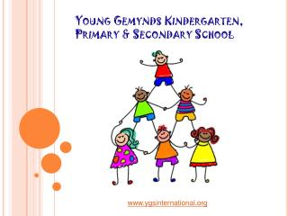Young Gemynds Kindergarten, Primary & Secondary School