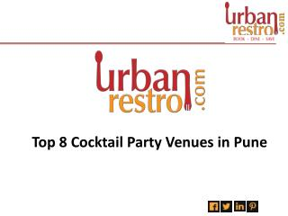 Top 8 Cocktail Party Venues In Pune