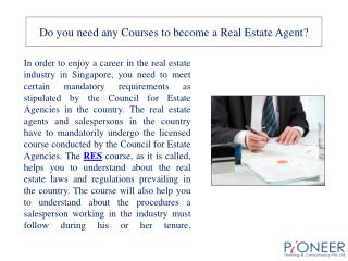 Do you need any Courses to become a Real Estate Agent?