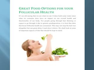 GREAT FOOD OPTIONS FOR YOUR FOLLICULAR HEALTH