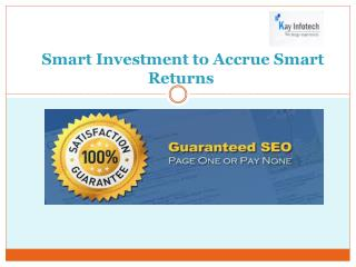 Smart Investment to Accrue Smart Returns