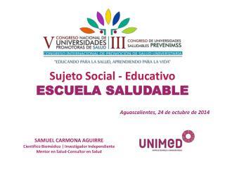 SUJETO SOCIAL EDUCATIVO - SAMUEL CARMONA
