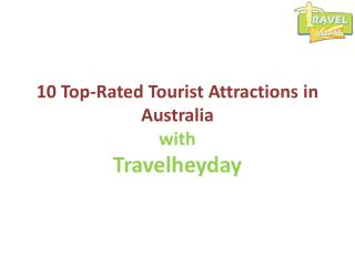 10 Top-Rated Tourist Attractions in Australia