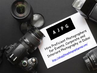 Hire Proficient Photographers for Events, Corporate and Inte