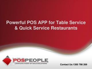 Powerful POS APP for Table Service & Quick Service Restauran