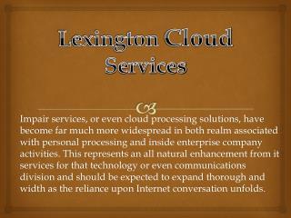 Lexington Cloud Services