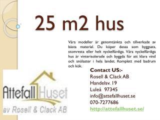 25 m2 hus