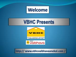 VBHC Vaibhava Anekal