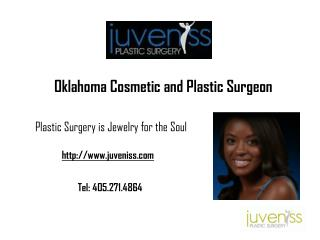 Juveniss- Cosmetic Surgery in Edmond, Oklahoma City